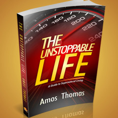 The Unstoppable Life