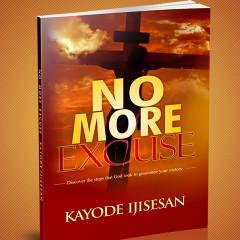 No More Excuse