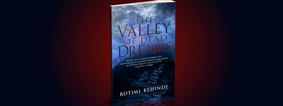 The Valley of Dead Dreams